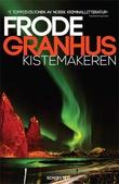 """""""Kistemakeren"""" av Frode Granhus"""