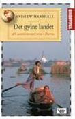 """""""Det gylne landet en usentimental reise i Burma"""" av Andrew Marshall"""