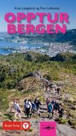 """""""Opptur Bergen - 151 fotturar i 10 kommunar"""" av Knut Langeland"""