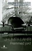 """""""Fremmed jord"""" av Jhumpa Lahiri"""