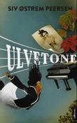 """Ulvetone - roman"" av Siv Østrem Peersen"