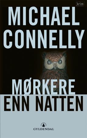 """""""Mørkere enn natten"""" av Michael Connelly"""