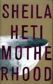 """Motherhood"" av Sheila Heti"