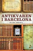 """""""Antikvaren i Barcelona"""" av Julian Sanchez"""