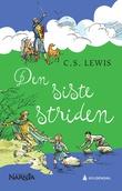 """""""Den siste striden"""" av C.S. Lewis"""