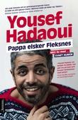 """""""Pappa elsker Fleksnes! - mitt liv med svart humor"""" av Yousef Hadaoui"""