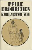"""""""Pelle Erobreren. Bd. 1"""" av Martin Andersen Nexø"""