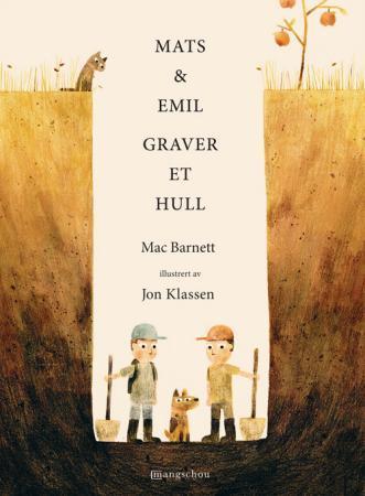 """""""Mats & Emil graver et hull"""" av Mac Barnett"""