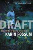 """He who fears the wolf - an inspector Sejer mystery"" av Karin Fossum"