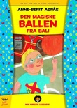 """""""Den magiske ballen fra Bali"""" av Anne-Berit Aspås"""