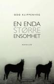 """""""En enda større ensomhet noveller"""" av Odd Klippenvåg"""
