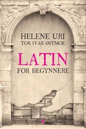 """""""Latin for begynnere"""" av Helene Uri"""