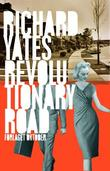 """Revolutionary road"" av Richard Yates"