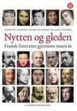 """""""Nytten og gleden - fransk litteratur gjennom tusen år"""" av Kjerstin Aukrust"""