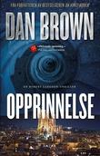 """""""Opprinnelse - en Robert Langdon-thriller"""" av Dan Brown"""