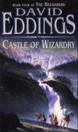 """Castle of Wizardry - book four of the Belgariad"" av David Eddings"