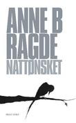 """""""Nattønsket"""" av Anne Birkefeldt Ragde"""