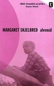 """""""Alvemål roman"""" av Margaret Skjelbred"""