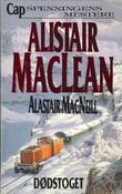 """""""Dødstoget"""" av Alistair MacLean"""