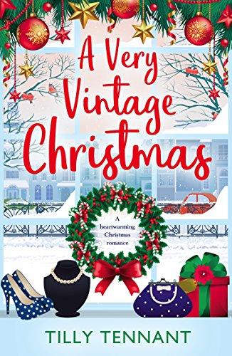 """A Very Vintage Christmas - An Unforgettable Christmas Book 1"" av Tilly Tennant"
