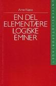 """""""En del elementære logiske emner"""" av Arne Næss"""