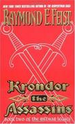 """Krondor the Assassins (The Riftwar Legacy, Book 2)"" av Raymond E. Feist"