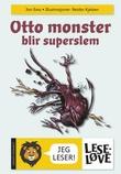 Omslagsbilde av Otto monster blir superslem