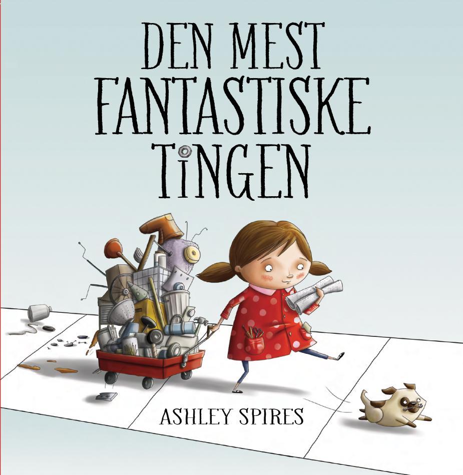 """""""Den mest fantastiske tingen"""" av Ashley Spires"""