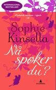 """""""Nå spøker du?"""" av Sophie Kinsella"""