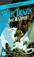 """The White Dragon (Dragonriders of Pern Vol 3)"" av Anne McCaffrey"