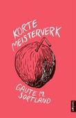 """""""Korte meisterverk"""" av Gaute Sortland"""