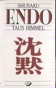 """""""Taus himmel"""" av Shusaku Endo"""