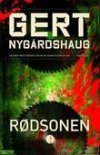 """""""Rødsonen - en krim med Fredric Drum og Skarphedin Olsen"""" av Gert Nygårdshaug"""