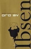 """""""Ord av Ibsen"""" av Henrik Ibsen"""