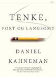 """""""Tenke, fort og langsomt"""" av Daniel Kahneman"""