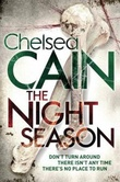 """The night season"" av Chelsea Cain"
