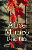 """""""Dear life"""" av Alice Munro"""