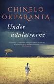 """""""Under udalatrærne"""" av Chinelo Okparanta"""