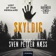 """""""Skyldig - kriminalroman"""" av Sven Petter Næss"""