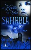 """""""Safirblå kjærligheten til alle tider"""" av Kerstin Gier"""