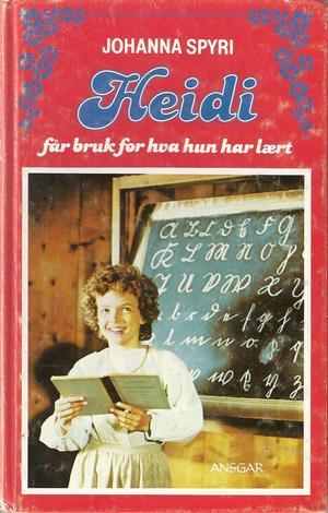 """""""Heidi får bruk for hva hun har lært"""" av Johanna Spyri"""
