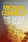"""The gods of guilt"" av Michael Connelly"