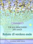 """""""Reisen til verdens ende"""" av Tor Åge Bringsværd"""