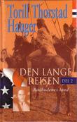 """""""Den lange reisen - del 2"""" av Torill Thorstad Hauger"""