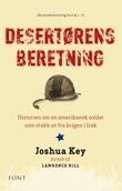 """""""Desertørens beretning historien om en amerikansk soldat som stakk av fra krigen i Irak"""" av Joshua Key"""