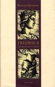 """""""Fredrik II - universalgeni og keiser"""" av Børre Qvamme"""