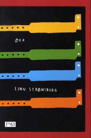 """Øya"" av Linn Strømsborg"