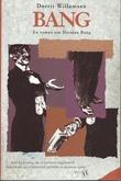 """Bang - en roman om Herman Bang"" av Dorrit Willumsen"