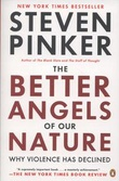 """The better angels of our nature - why violence has declined"" av Steven Pinker"