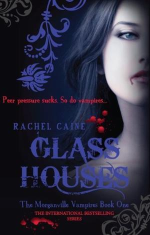 """Glass houses"" av Rachel Caine"